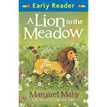 A Lion In The Meadow: Early Reader (English Edition)