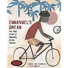Emmanuel's Dream: The True Story of Emmanuel Ofosu Yeboah (English Edition)