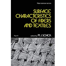 Surface Characteristics of Fibers and Textiles: Part Ii: (English Edition)
