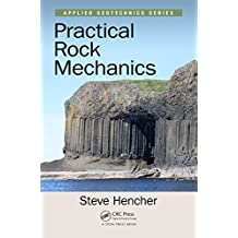 Practical Rock Mechanics (Applied Geotechnics) (English Edition)