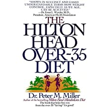 The Hilton Head Over-35 Diet (English Edition)