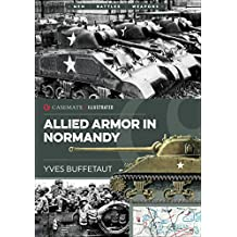 Allied Armor in Normandy (Casemate Illustrated) (English Edition)