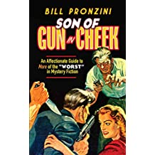 "Son of Gun in Cheek: An Affectionate Guide to More of the ""Worst"" in Mystery Fiction (English Edition)"