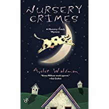 Nursery Crimes (Mommy Track Mysteries Book 1) (English Edition)