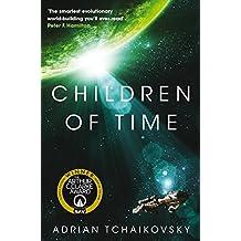 Children of Time: Winner of the 2016 Arthur C. Clarke Award (The Children of Time Novels) (English Edition)