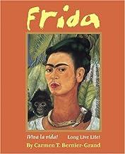 Frida: ¡Viva La Vida! Long Live Life! (English Edition)