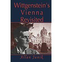 Wittgenstein's Vienna Revisited (English Edition)