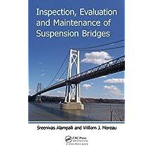 Inspection, Evaluation and Maintenance of Suspension Bridges (English Edition)