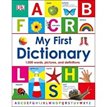 My First Dictionary: 1,000 Words, Pictures and Definitions