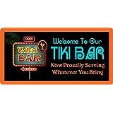 StickerPirate 730HS Welcome To Our Tiki Bar Now 荣耀为您打造的任何东西 5.08 厘米 x 25.4 厘米铝制悬挂新奇标识