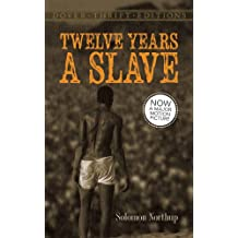 Twelve Years a Slave (Dover Thrift Editions) (English Edition)
