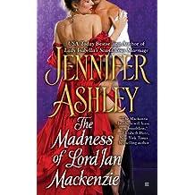 The Madness of Lord Ian Mackenzie (Mackenzies Series Book 1) (English Edition)