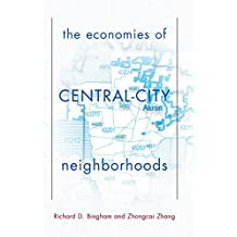 The Economies Of Central City Neighborhoods (English Edition)
