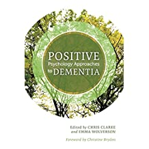 Positive Psychology Approaches to Dementia (English Edition)