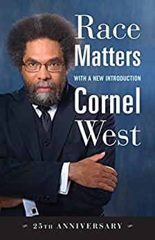 """Race Matters, 25th Anniversary: With a New Introduction (English Edition)"",作者:[West, Cornel]"