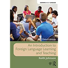 An Introduction to Foreign Language Learning and Teaching (Learning about Language) (English Edition)