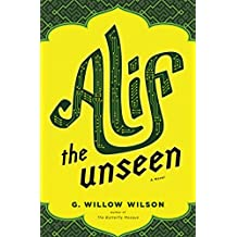 Alif the Unseen: A Novel (English Edition)