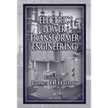 Electric Power Transformer Engineering (The Electric Power Engineering Hbk, Second Edition Book 9) (English Edition)