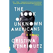 The Book of Unknown Americans: A novel (Vintage Contemporaries) (English Edition)