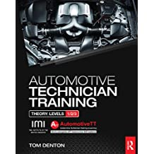 Automotive Technician Training: Theory (English Edition)