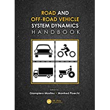 Road and Off-Road Vehicle System Dynamics Handbook (English Edition)