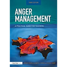 Anger Management: A Practical Guide for Teachers (English Edition)