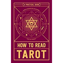 How to Read Tarot: A Practical Guide (English Edition)