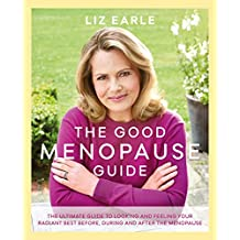 The Good Menopause Guide (English Edition)