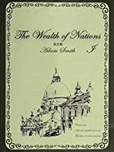 The Wealth of Nations国富论(I)英文版 (English Edition)