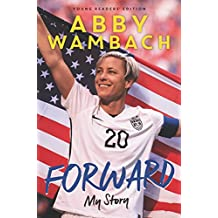 Forward: My Story Young Readers' Edition (English Edition)