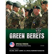 Green Berets (Special Forces: Protecting, Building, Te) (English Edition)