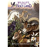 Wildlife of the Holy Land: An AUC Press Nature Foldout