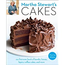 Martha Stewart's Cakes: Our First-Ever Book of Bundts, Loaves, Layers, Coffee Cakes, and More: A Baking Book (English Edition)