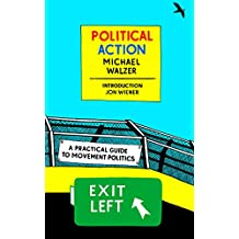 Political Action: A Practical Guide to Movement Politics (New York Review Books Classics) (English Edition)