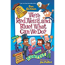 My Weird School Special: We're Red, Weird, and Blue! What Can We Do? (English Edition)