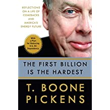 The First Billion Is the Hardest: Reflections on a Life of Comebacks and America's Energy Future (English Edition)