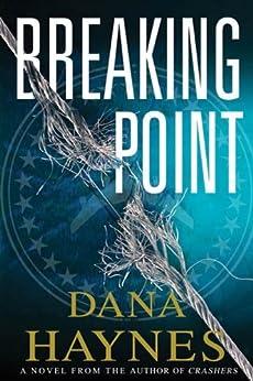 """Breaking Point (Crashers Book 2) (English Edition)"",作者:[Dana Haynes]"