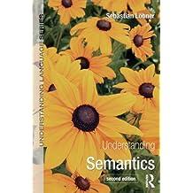 Understanding Semantics (Understanding Language) (English Edition)