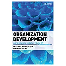 Organization Development: A Practitioner's Guide for OD and HR (English Edition)