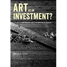Big Bucks: The Explosion of the Art Market in the 21st Century (English Edition)