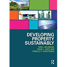 Developing Property Sustainably (English Edition)