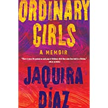 Ordinary Girls: A Memoir (English Edition)