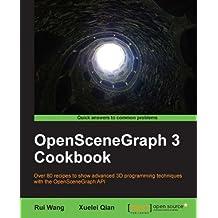 OpenSceneGraph 3 Cookbook (English Edition)