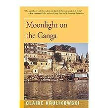 Moonlight on the Ganga (English Edition)