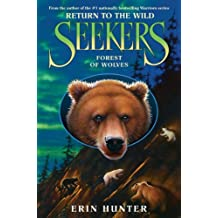 Seekers: Return to the Wild #4: Forest of Wolves (English Edition)