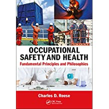 Occupational Safety and Health: Fundamental Principles and Philosophies (English Edition)