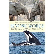 Beyond Words: What Elephants and Whales Think and Feel (A Young Reader's Adaptation) (English Edition)
