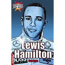 Lewis Hamilton: EDGE - Dream to Win (EDGE: Dream to Win Book 2) (English Edition)