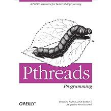 PThreads Programming: A POSIX Standard for Better Multiprocessing (A Nutshell Handbook) (English Edition)