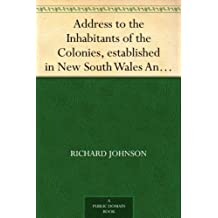 Address to the Inhabitants of the Colonies, established in New South Wales And Norfolk Island (English Edition)